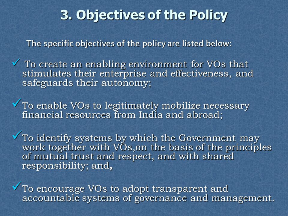 3. Objectives of the Policy
