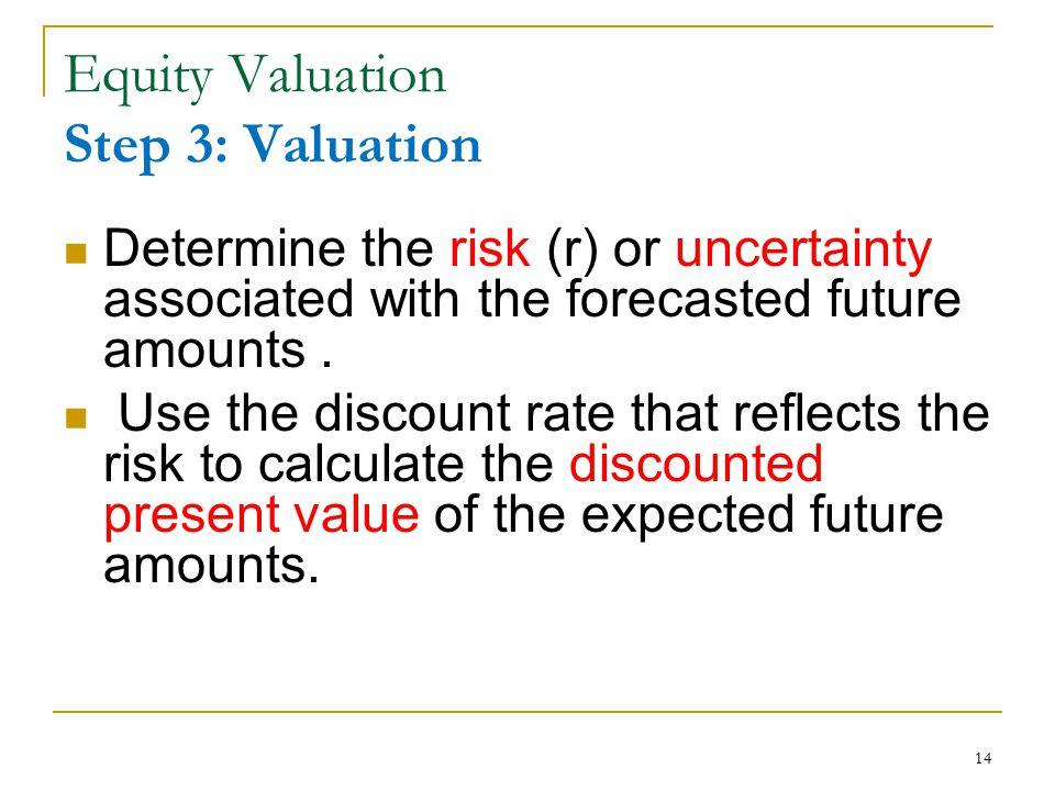 Equity Valuation Step 3: Valuation