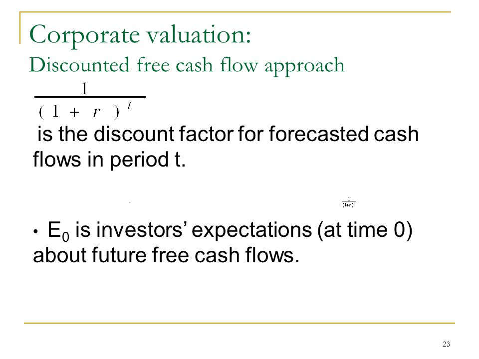 Corporate valuation: Discounted free cash flow approach