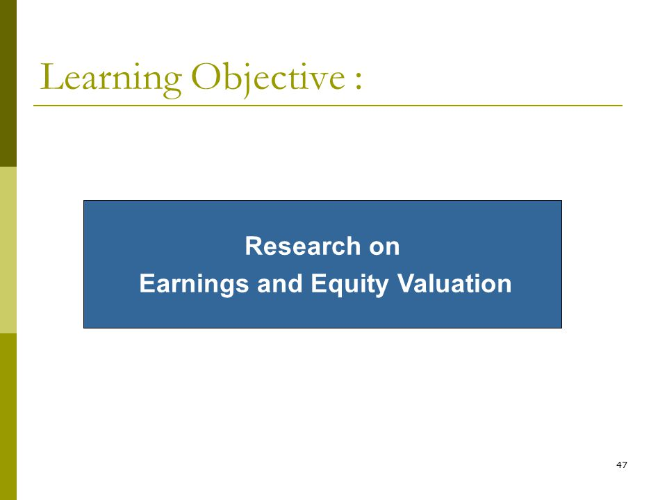 Earnings and Equity Valuation