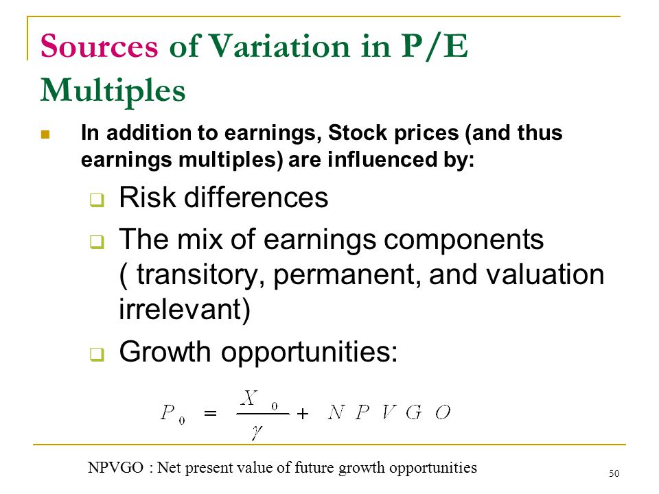 Sources of Variation in P/E Multiples