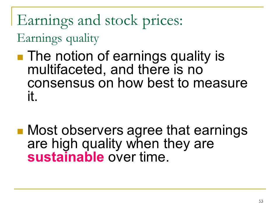 Earnings and stock prices: Earnings quality