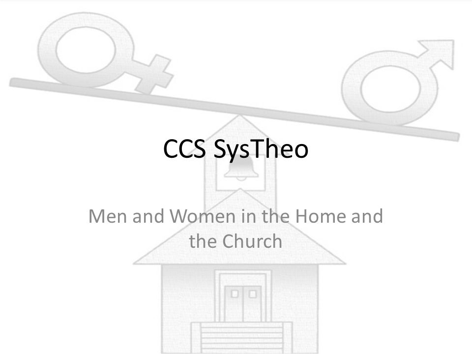 Men and Women in the Home and the Church