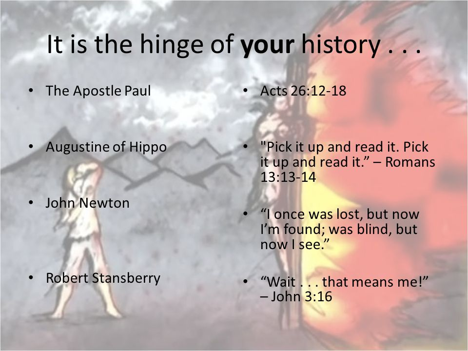 It is the hinge of your history . . .