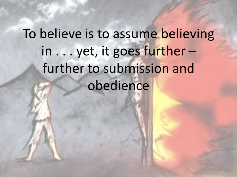 To believe is to assume believing in