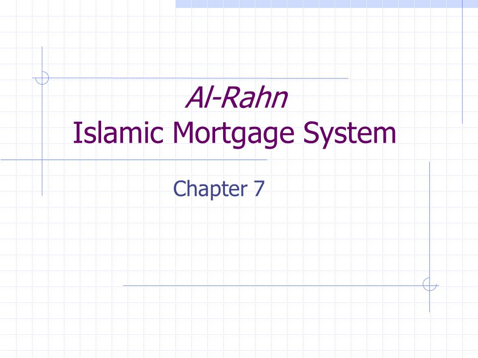 Al-Rahn Islamic Mortgage System