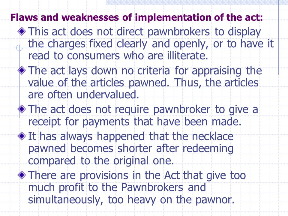 Flaws and weaknesses of implementation of the act: