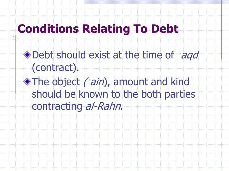 Conditions Relating To Debt