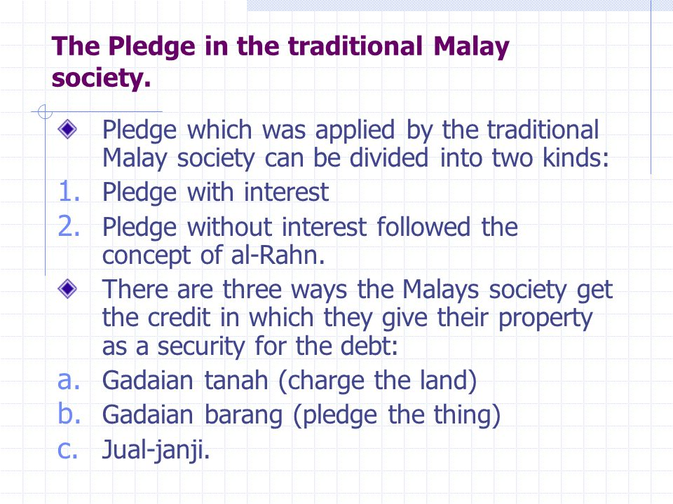 The Pledge in the traditional Malay society.