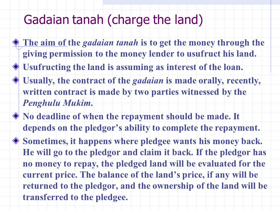 Gadaian tanah (charge the land)