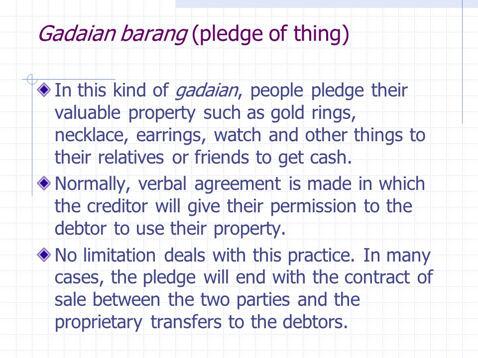 Gadaian barang (pledge of thing)