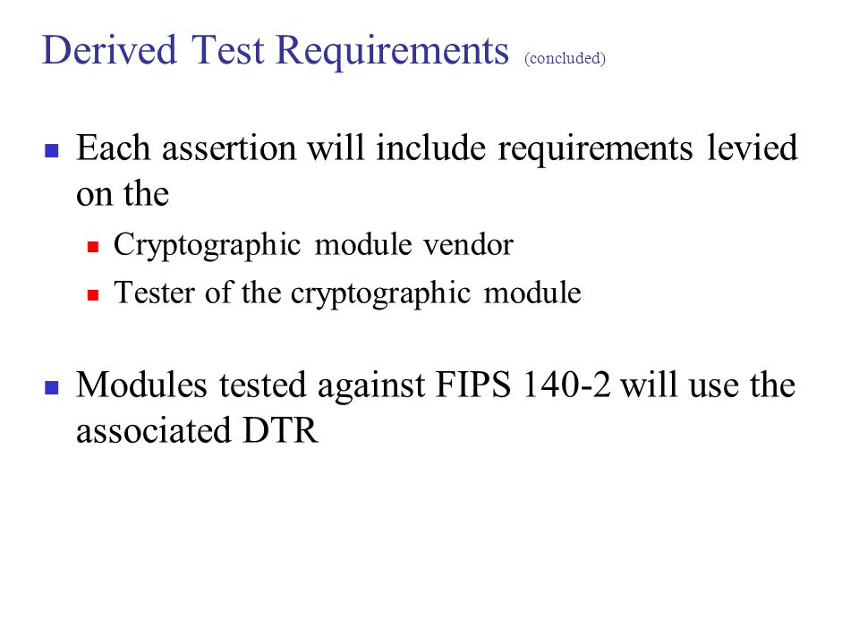Derived Test Requirements (concluded)