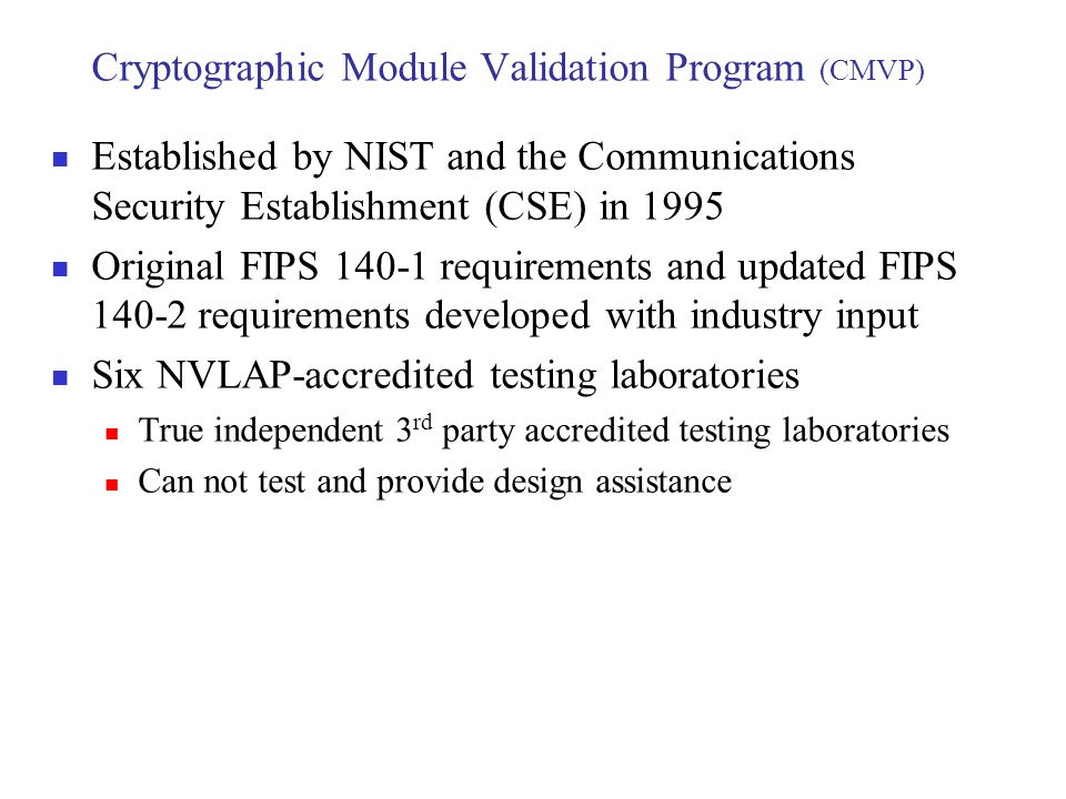 Cryptographic Module Validation Program (CMVP)