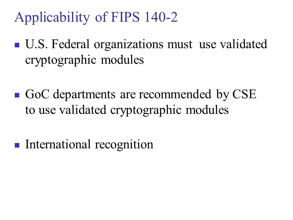Applicability of FIPS 140-2