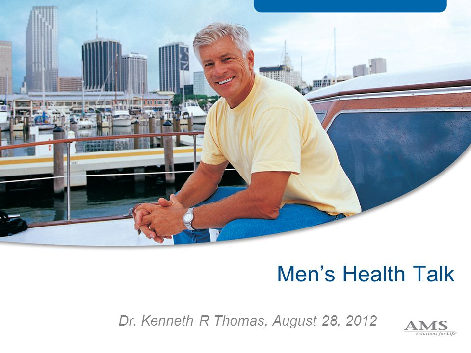 Men's Health Talk Dr. Kenneth R Thomas, August 28, 2012