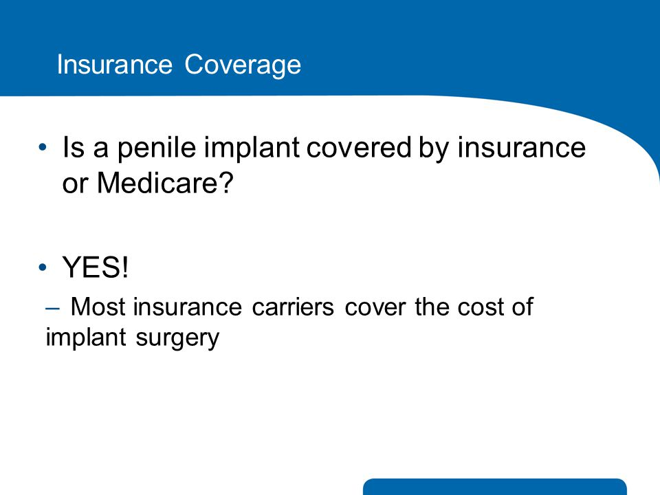 Is a penile implant covered by insurance or Medicare
