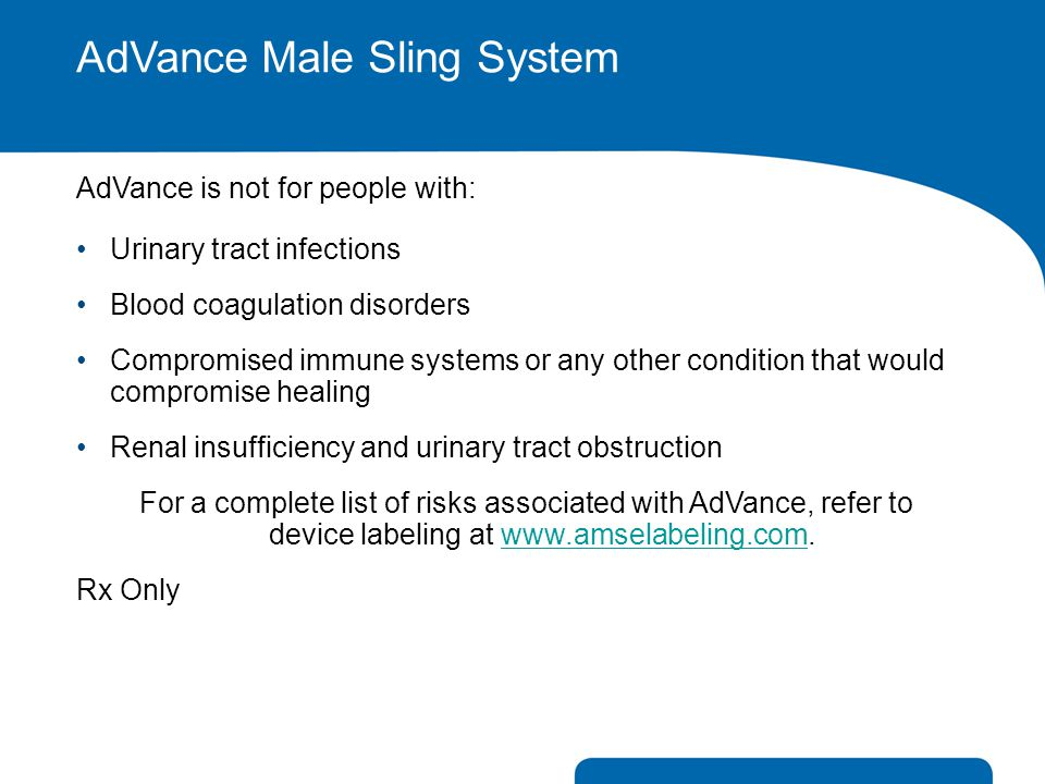 AdVance Male Sling System