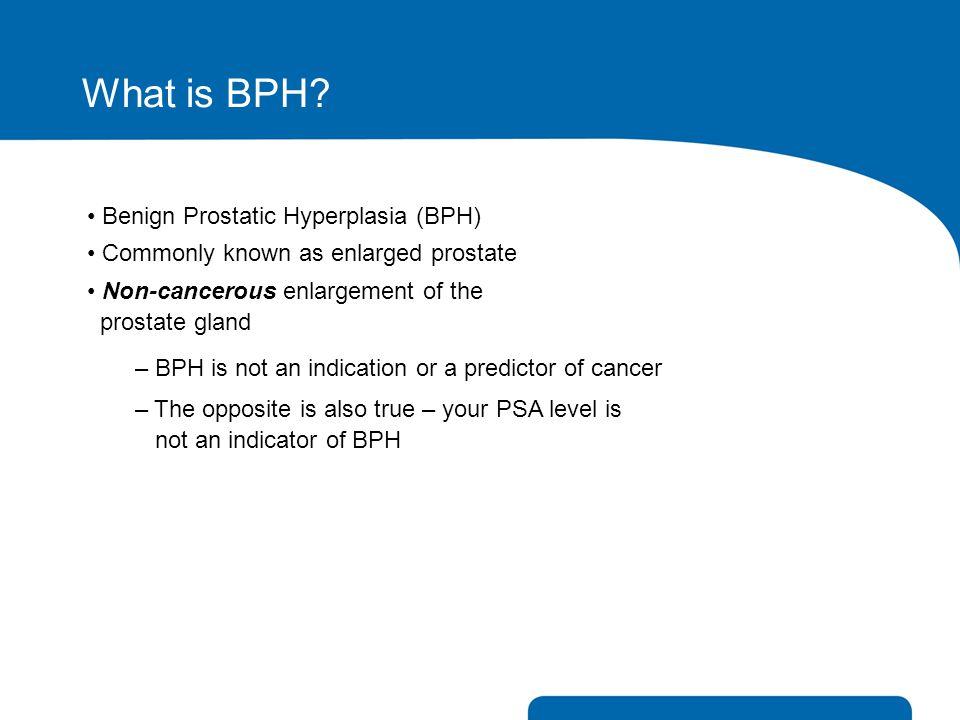 What is BPH Benign Prostatic Hyperplasia (BPH)