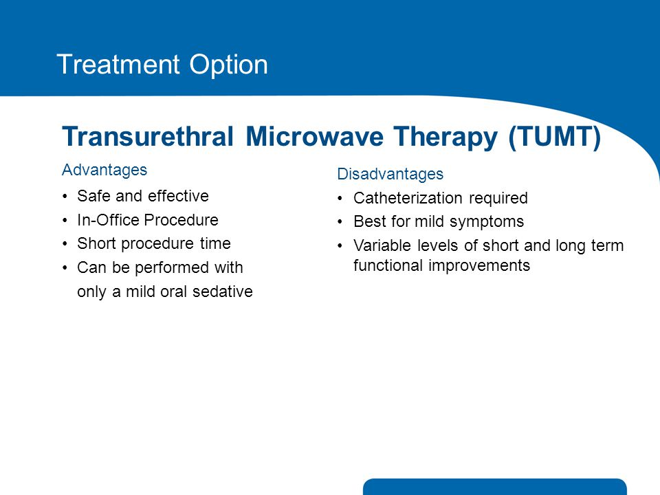 Transurethral Microwave Therapy (TUMT)