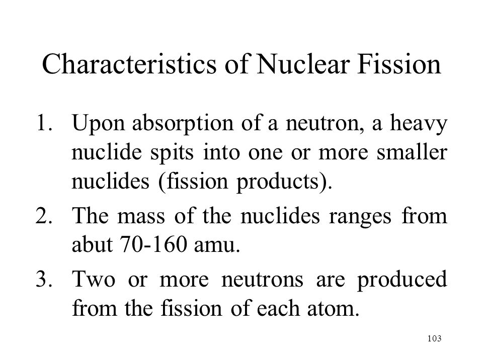 Characteristics of Nuclear Fission