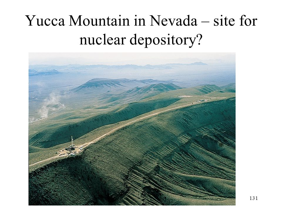 Yucca Mountain in Nevada – site for nuclear depository