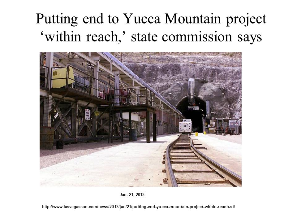 Putting end to Yucca Mountain project 'within reach,' state commission says