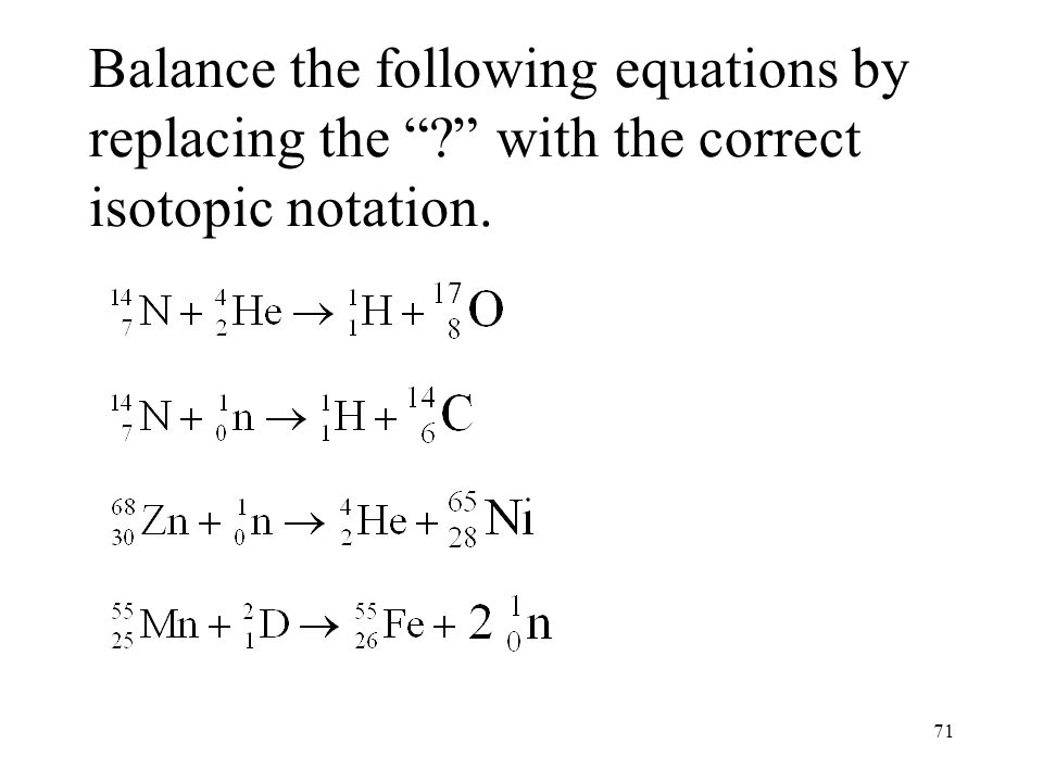Balance the following equations by replacing the