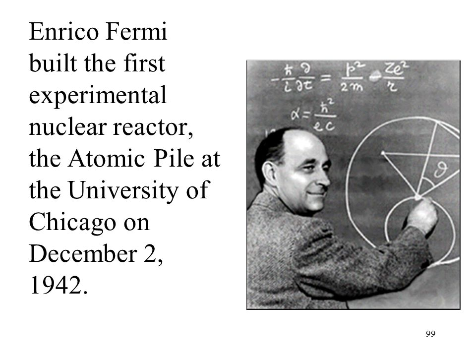 Enrico Fermi built the first experimental nuclear reactor, the Atomic Pile at the University of Chicago on December 2, 1942.