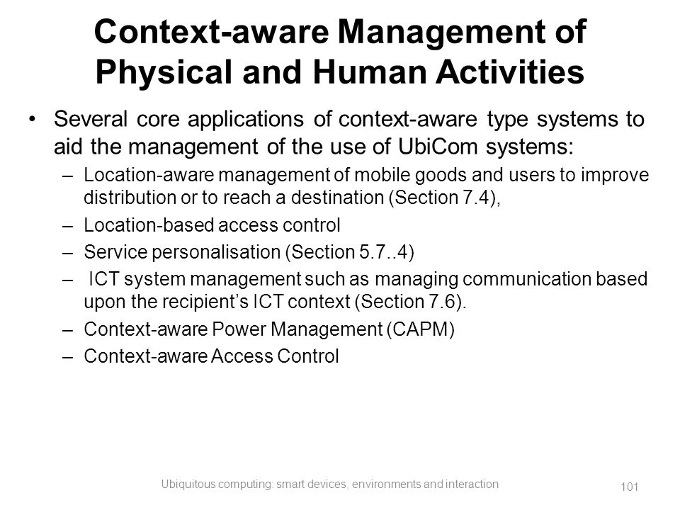 Context-aware Management of Physical and Human Activities