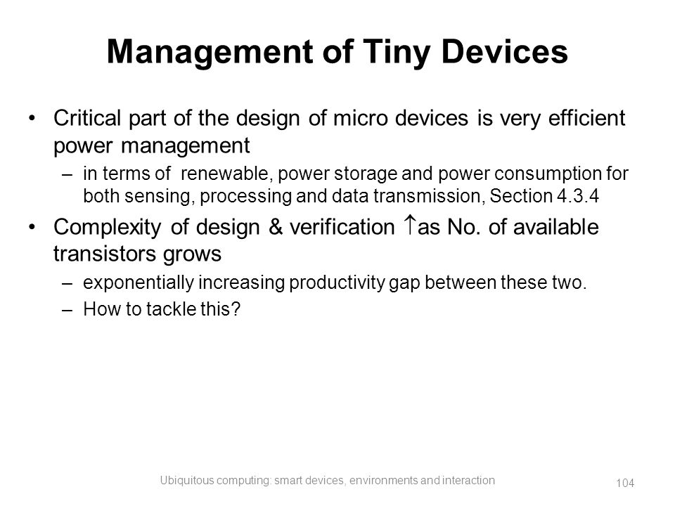 Management of Tiny Devices