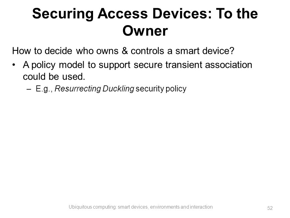 Securing Access Devices: To the Owner