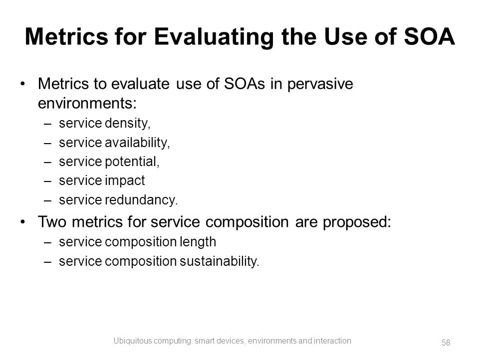Metrics for Evaluating the Use of SOA