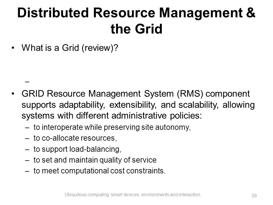 Distributed Resource Management & the Grid