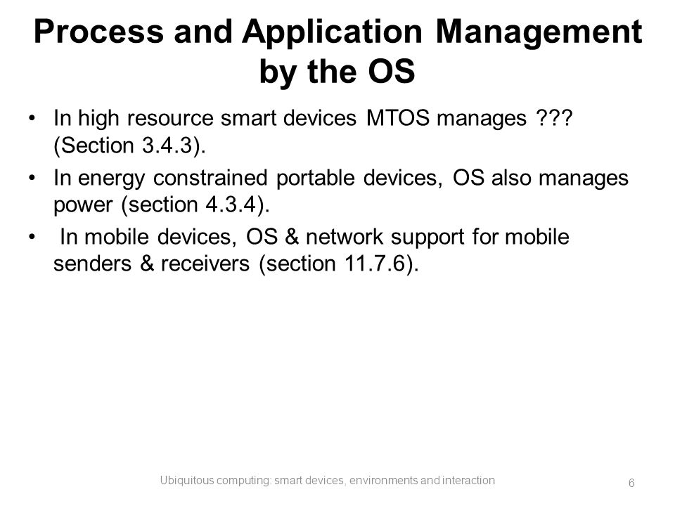 Process and Application Management by the OS
