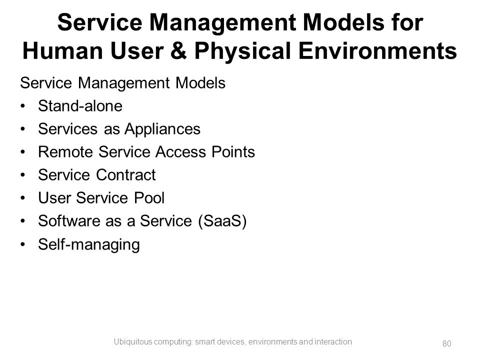 Service Management Models for Human User & Physical Environments