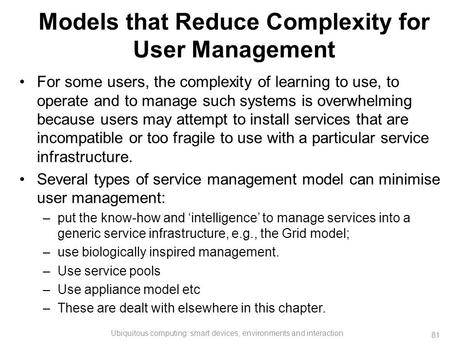 Models that Reduce Complexity for User Management