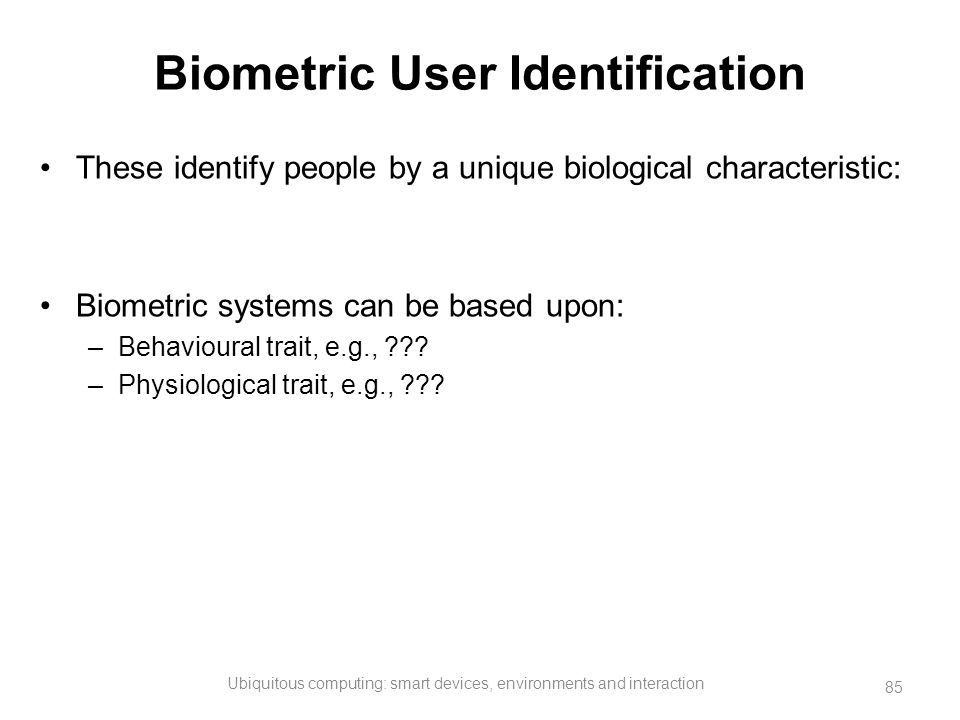 Biometric User Identification