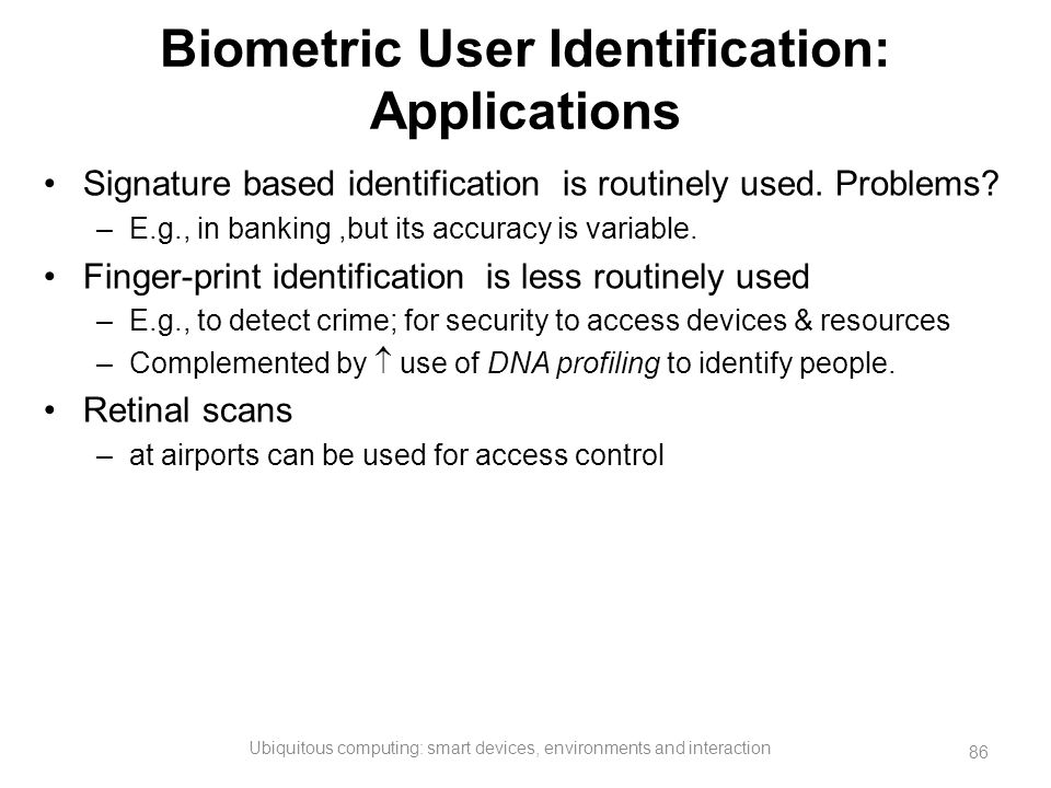 Biometric User Identification: Applications