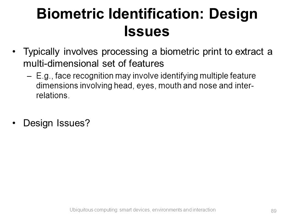 Biometric Identification: Design Issues