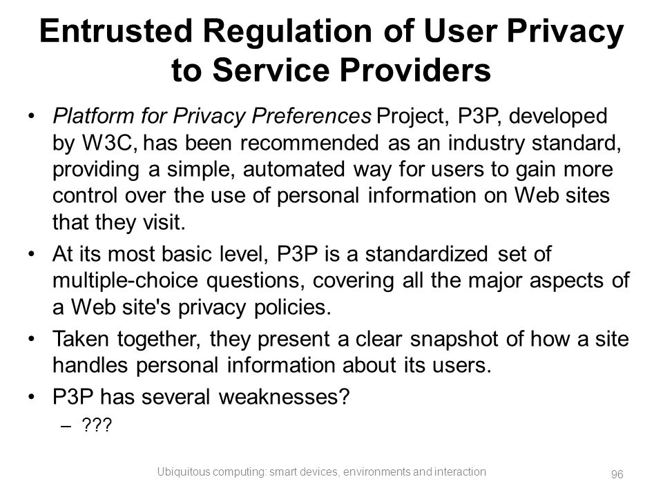 Entrusted Regulation of User Privacy to Service Providers