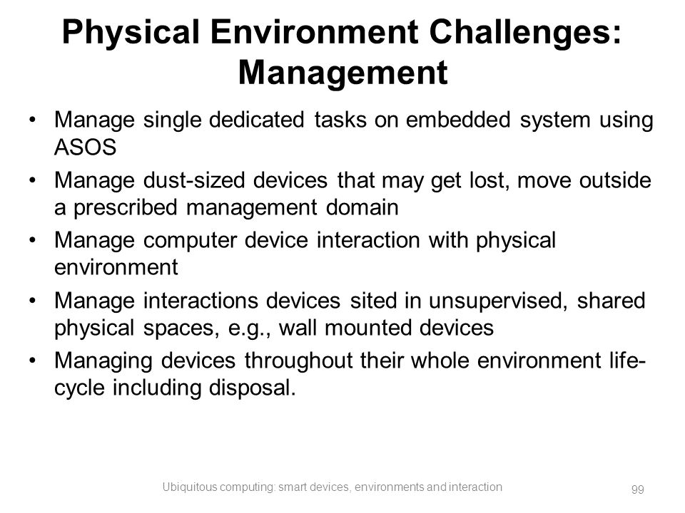 Physical Environment Challenges: Management