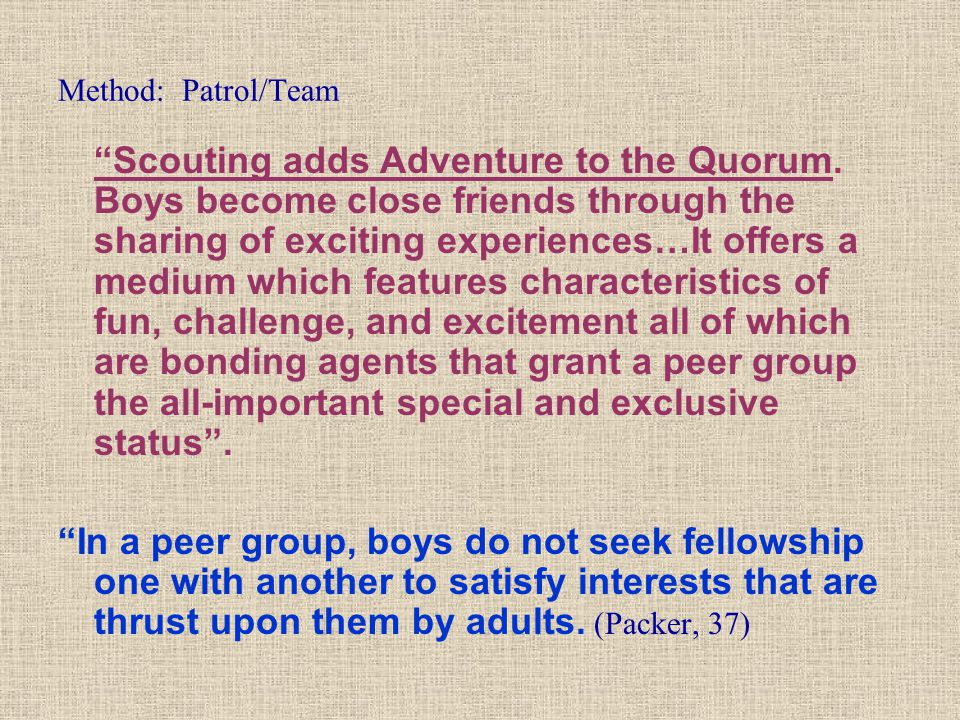 Method: Patrol/Team