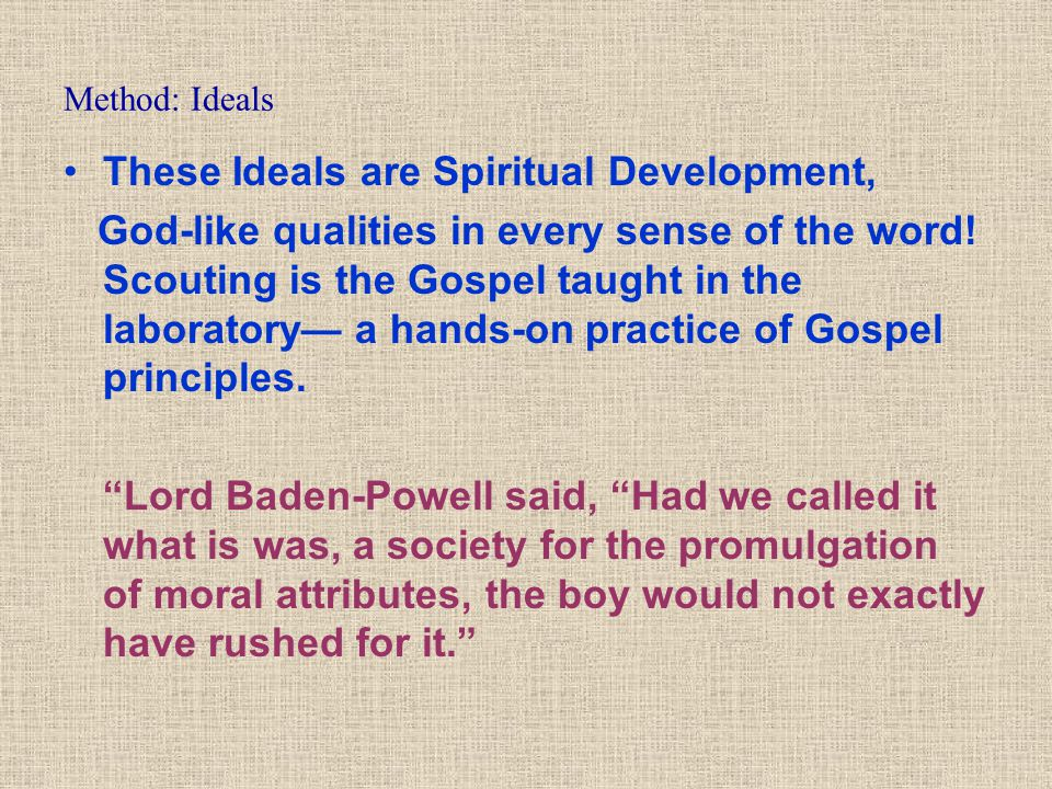 These Ideals are Spiritual Development,