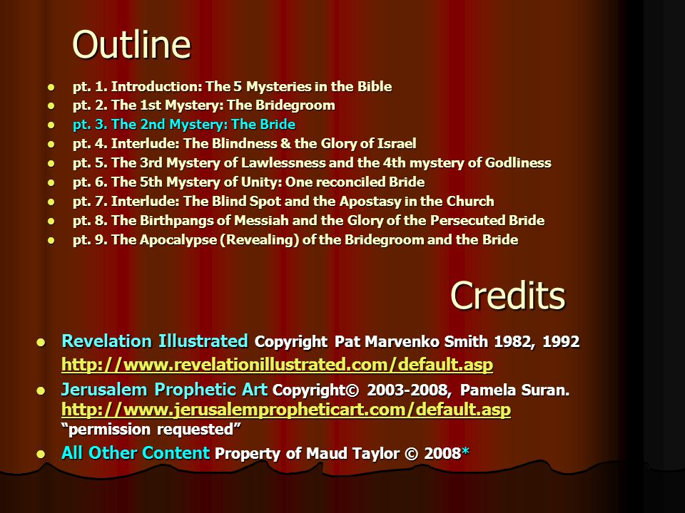 Outline pt. 1. Introduction: The 5 Mysteries in the Bible. pt. 2. The 1st Mystery: The Bridegroom.