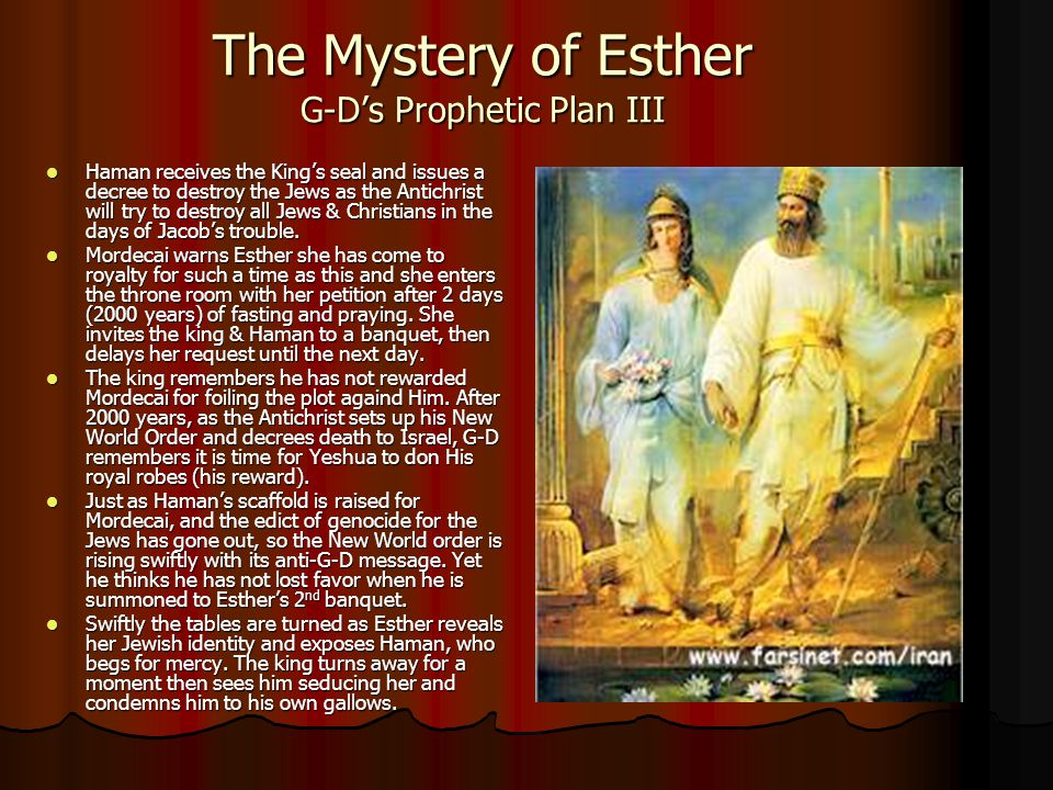 The Mystery of Esther G-D's Prophetic Plan III