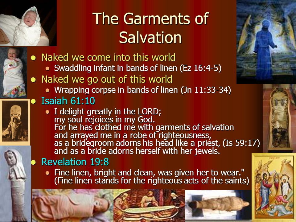 The Garments of Salvation
