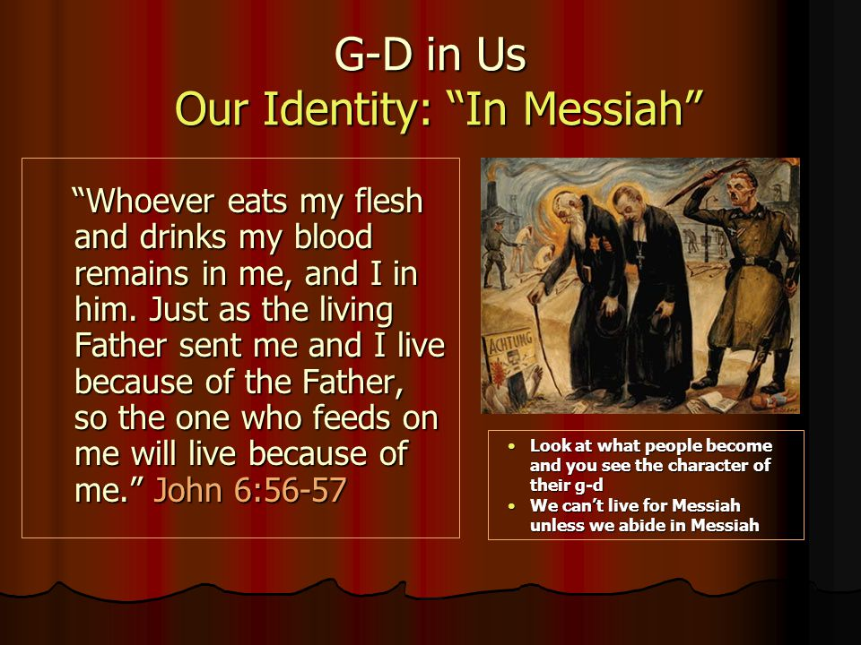 G-D in Us Our Identity: In Messiah