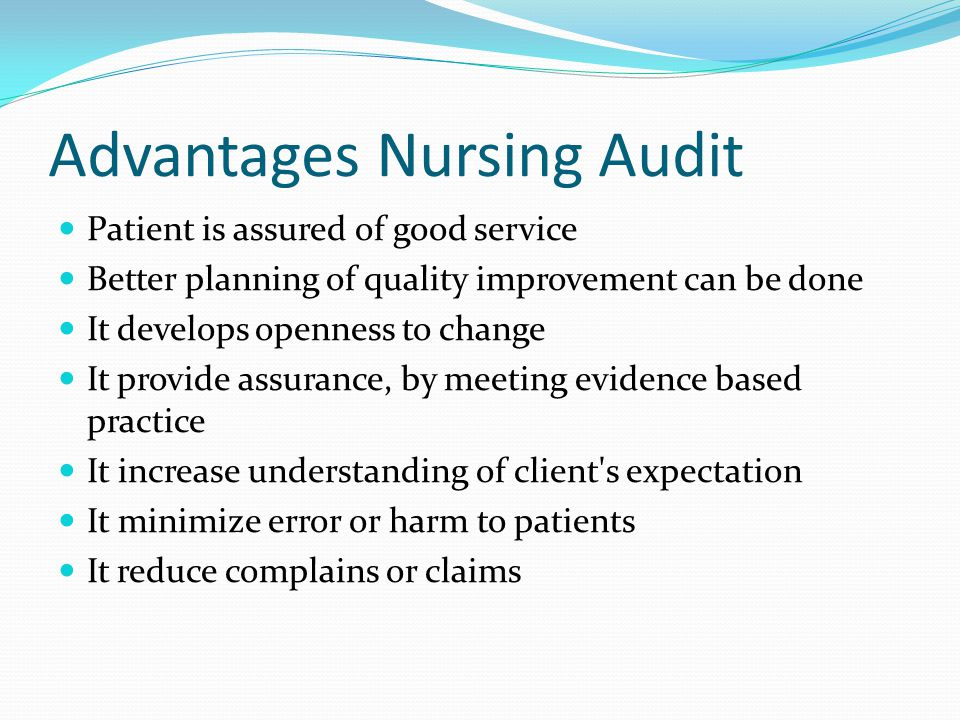 Advantages Nursing Audit
