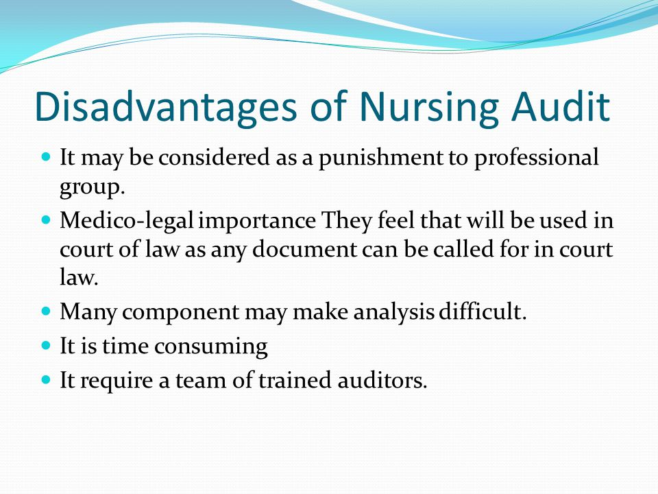 Disadvantages of Nursing Audit