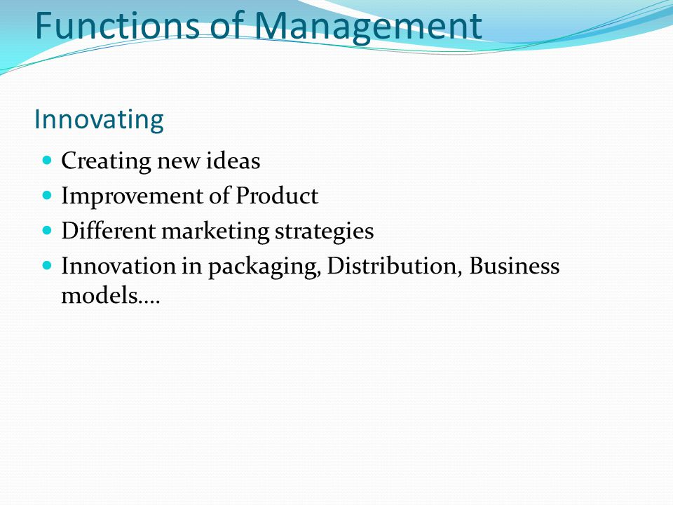 Functions of Management Innovating